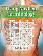 Using Medical Terminology - Judi Lindsley Nath