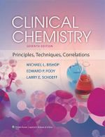 Clinical Chemistry : Principles, Techniques, and Correlations - Michael L Bishop
