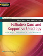 Principles and Practice of Palliative Care and Supportive Oncology : Blueprints Series