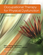 Occupational Therapy for Physical Dysfunction - Radomski
