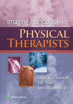Imaging Handbook for Physical Therapists - John H. Harris