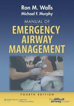 Manual of Emergency Airway Management - Ron Walls