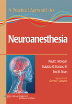 A Practical Approach to Neuroanesthesia - Paul Mongan
