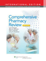 Comprehensive Pharmacy Review : Practice Exams, Cases, and Test Prep - Leon Shargel