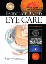 Evidence-Based Eye Care - Peter J. Kertes