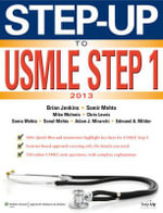 Step-up to USMLE Step 1 2013 : The 2013 Edition