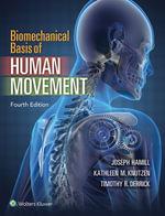 Biomechanical Basis of Human Movement - Joseph Hamill