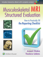 Musculoskeletal MRI Structured Evaluation : How to Practically Fill the Reporting Checklist - Avneesh Chhabra