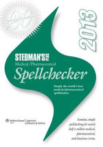 Stedman's Plus Version 2013 Medical/Pharmaceutical Spell Checker (Starter Kit), Starter Kit : Appraising Evidence for Nursing Practice