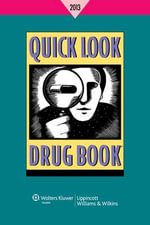 Quick Look Drug Book 2013 - Leonard L. Lance