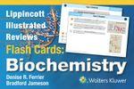 Lippincott Illustrated Reviews Flash Cards : Biochemistry - Denise R. Ferrier