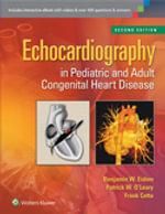 Echocardiography in Pediatric and Adult Congenital Heart Disease - Benjamin W. Eidem