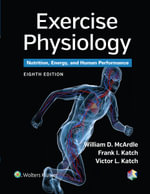 Exercise Physiology : Nutrition, Energy, and Human Performance - William D McArdle
