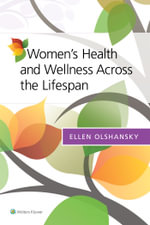 Women's Health and Wellness Across the Lifespan - Ellen Frances Olshansky
