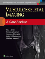 Musculoskeletal Imaging : A Core Review - Paul Spicer
