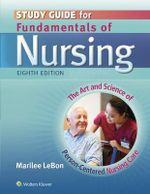 Study Guide for Fundamentals of Nursing : The Art and Science of Person-Centered Nursing Care - Carol Taylor