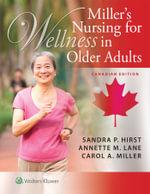 Miller's Nursing for Wellness in Older Adults - Sandra P Hirst