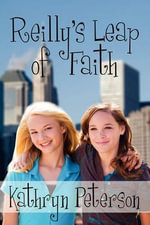 Reilly's Leap of Faith - Kathryn Peterson