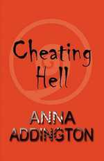 Cheating Hell - Anna Addington