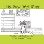 My Days with Fiesty - Chris