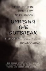 Uprising the Outbreak : Steel City Outbreak Vol. III Homecoming - The