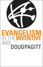 Evangelism in the Inventive Age - Doug Pagitt