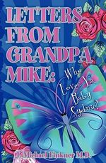 Letters from Grandpa Mike : Who Loves YA, Baby Delaney - J Michael Finkner