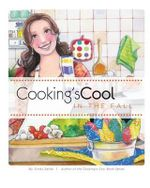 Cooking's Cool in the Fall - Cindy Sardo