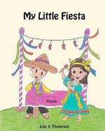 My Little Fiesta - Julie Y Thompson