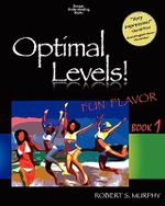 Optimal Levels : Fun Flavor Book 1 - Robert S Murphy