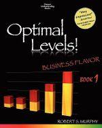 Optimal Levels! : Original Flavor Book 1 - Robert S Murphy