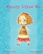 Nobody Likes Me - Cynthia Dekel