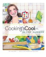 Cooking's Cool in the Summer - Cindy Sardo