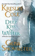 Deep Kiss of Winter : An Omnibus of Novels - Kresley Cole