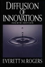 Diffusion of Innovations, 4th Edition - Everett M. Rogers