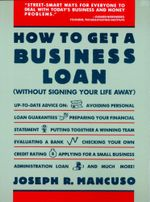 How to Get a Business Loan - Joseph R. Mancuso