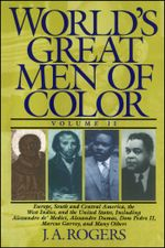 World's Great Men of Color, Volume II - J.A. Rogers