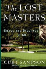 The Lost Masters : Grace and Disgrace in '68 - Curt Sampson