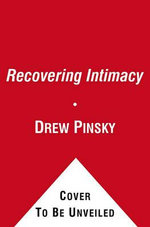 Recovering Intimacy - Dr Drew Pinsky