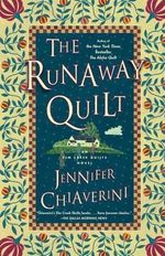The Runaway Quilt : Elm Creek Quilts Series : Book 4 - Jennifer Chiaverini