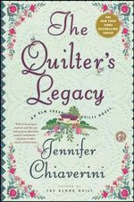 The Quilter's Legacy : Elm Creek Quilts Series : Book 5 - Jennifer Chiaverini