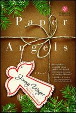 Paper Angels : A Novel - Jimmy Wayne