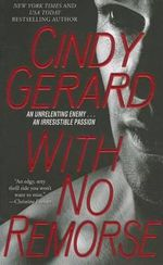 With No Remorse : Black Ops Series : Book 6 - Cindy Gerard