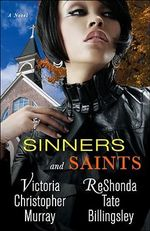 Sinners & Saints - Victoria Christopher Murray