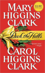 Deck the Halls : A book in the Alvirah and Willy series - Mary Higgins Clark