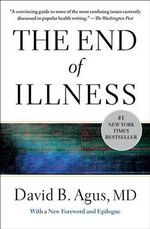 The End of Illness - David B Agus