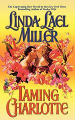 Taming Charlotte : The Quade Series : Book 2 - Linda Lael Miller