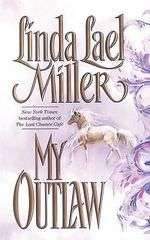 My Outlaw - Linda Lael Miller