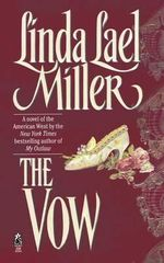 The Vow - Linda Lael Miller