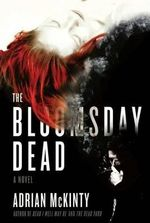 The Bloomsday Dead - Adrian McKinty